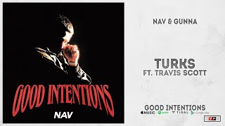 NAV & Gunna - Turks feat. Travis Scott (Official Audio) Competitors List