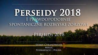 Perseidy 2018 i prawdopodobnie spontaniczne rozbłyski zorzowe | PERSEIDS 2018