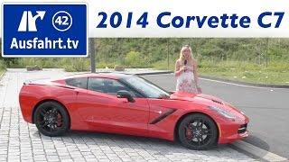 2014 Corvette C7 Stingray (EU-Version) - Fahrbericht der Probefahrt / Test / Review (German)