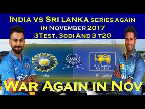 Sri Lanka tour of India 2017 schedule | india vs sri lanka 2017 series | ind vs sri series nov 2017