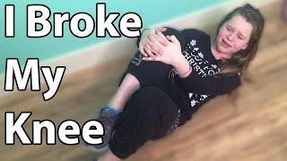 I Broke My Knee Update