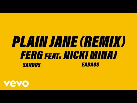 A$AP Ferg  Plain Jane REMIX Audio ft Nicki Minaj