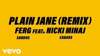 A$AP Ferg - Plain Jane REMIX (Official Audio) ft. Nicki Minaj