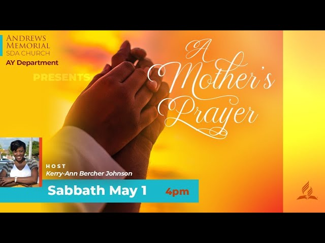 AYS || A Mother's Prayer || May 1, 2021