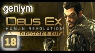 Стелс прохождение Deus Ex: Human Revolution - Director's Cut. (без убийств). Часть 18.