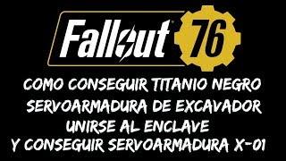 Fallout 76 - Como conseguir titanio negro servoarmadura de excavador y unirse al Enclave