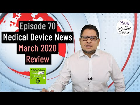 Medical Device News - March 2020 Regulatory Review (EU MDR)