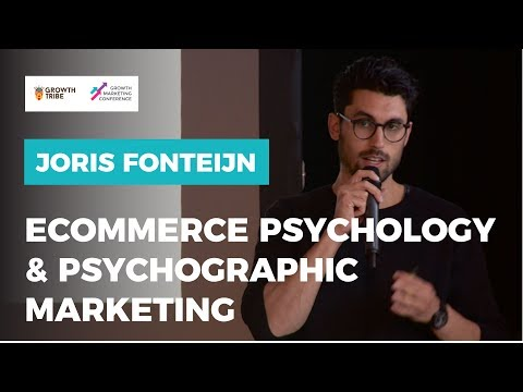 E Commerce Psychology & Psychographic Marketing by Joris Fonteijn