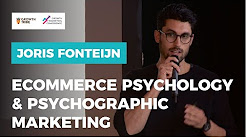E Commerce Psychology & Psychographic Marketing by Joris Fonteijn