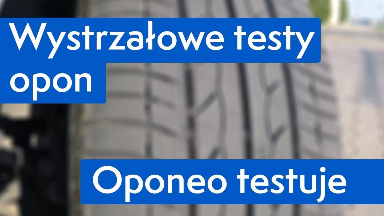 Wystrzałowe Testy Opon Oponeo Youtube