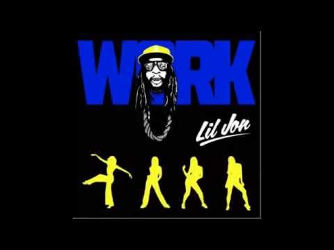 Lil Jon   Work NEW 2013)