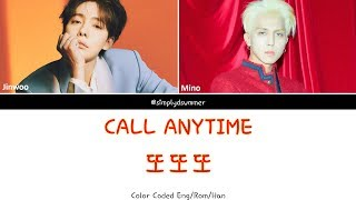 Gambar cover [Corrected Trans] JINU 김진우 & Mino 송민호 - '또또또 (CALL ANYTIME)' (Color Coded Lyrics Eng/Rom/Han/가사)