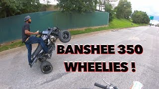 BANSHEE 350 WHEELIES IN BMORE !