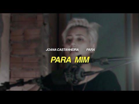 joana castanheira - para - para mim (refugiada) [OFICIAL + LETRA]