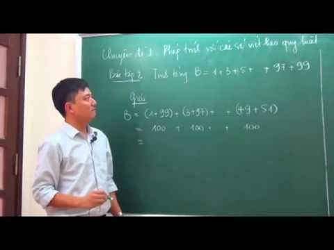 Toán Nâng Cao lớp 7-Phép tính các số viết theo quy luật (T1)-Thầy Tạ Anh Sơn [Hocmai.vn]