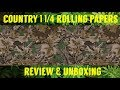 FULL MELT FUSION'S - COUNTRY 1 1/4 BRAND ROLLING PAPERS REVIEW & UNBOXING #RawLife #RawLife