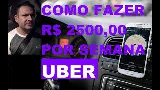 Como Fazer R$ 2500.00 Por Semana Na Uber