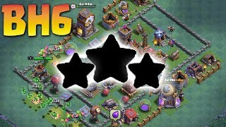Builder Hall 6 Base 2018 Best Coc Bh6 Base With Replays Anti All Troops Anti Baby Dragon Anti Giant