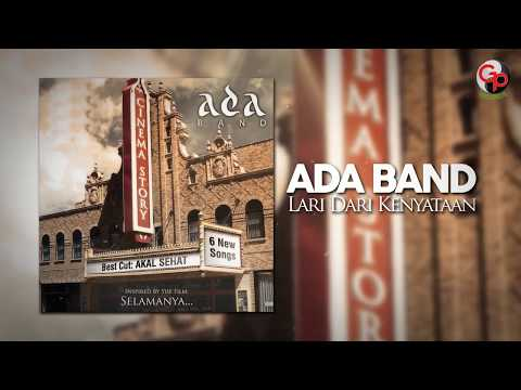 Ada Band | Lari Dari Kenyataan [Official Lyric Video]