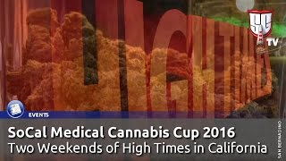 High Times SoCal Medical Cannabis Cup 2016 San Bernardino - Smokers Guide TV California