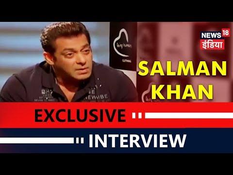 Salman Khan Exclusive Interview | News18 India