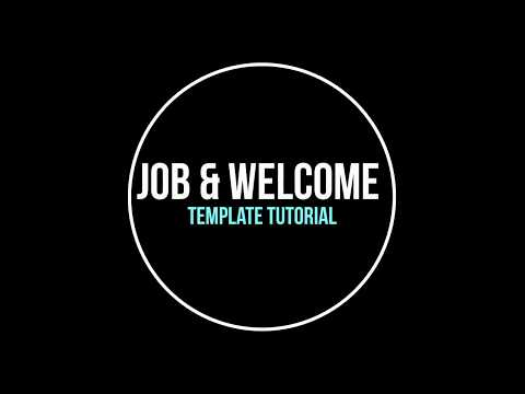 Job and Welcome Letter Tutorial