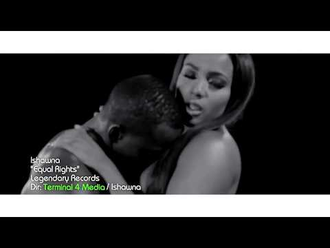 Ishawna - Equal Rights - Official Video