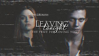 Roman & Lydia | Leaving Tonight. #Fanvidfeed