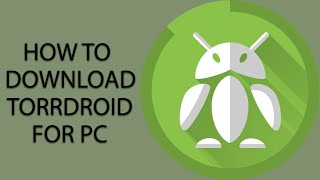 TORRDROID FOR PC : HOW TO DOWNLOAD TORRDROID FOR PC? (WINDOWS & MAC) [2020] screenshot 4