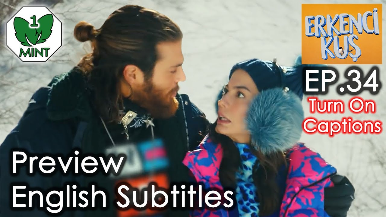 Early Bird - Erkenci Kus 34 English Subtitles Preview