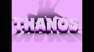 Thanos (LYRICS) - Larray Ft. Ravon