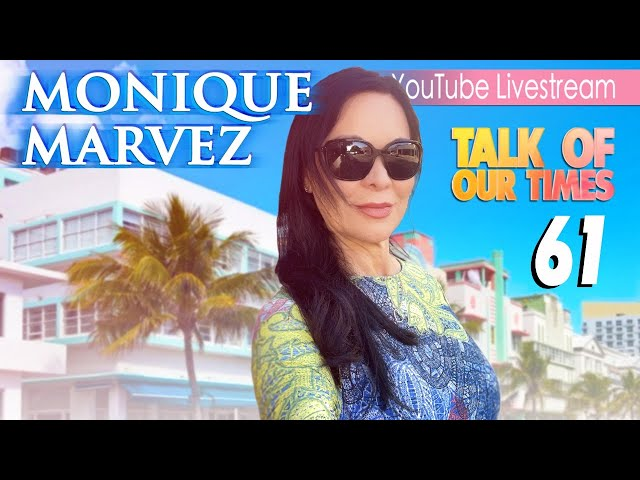 Monique Marvez Live from Miami - Staying Positive amidst Afghanistan &