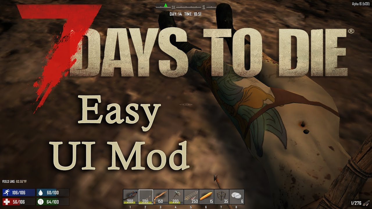 7 Days To Die UI MOD Simple Amp Easy Alpha 16 A16 UPDATED 7DTD YouTube
