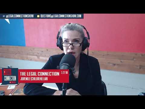 3.27.18 - Juvenile (Children) Law - The Legal Connection