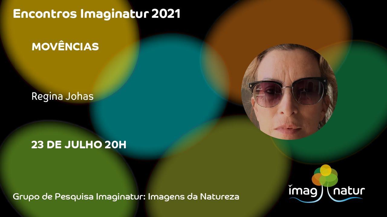 Encontros Imaginatur - Regina Johas