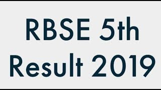 RBSE 5th Result 2019, Rajasthan 5th Class Result, Rajeduboard 5th Result 2019