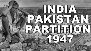 Partition of 1947 India-Pakistan