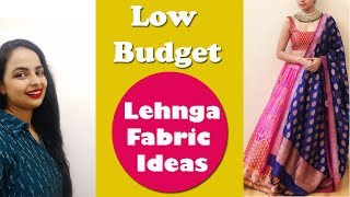 Low Budget Fabric Options for a Lehnga| with Lehnga border ideas