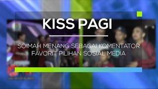 Soimah Menang Sebagai Komentator Favorit Pilihan Sosial Media Kiss Pagi MP3