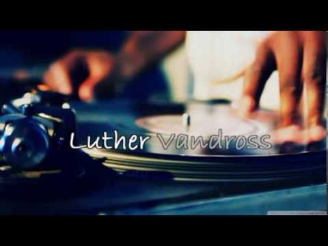 Luther Vandross & Beyoncé Knowles -