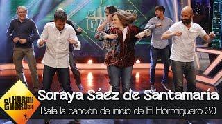 Soraya Sáez de Santamaría baila la canción de inicio de El Hormiguero 3.0