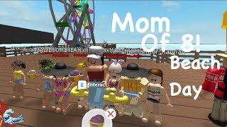 Roblox Bloxburg| Mom Of 8! Beach Day