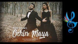 Ochin Maya Habib Wahid Mp3 Song Download