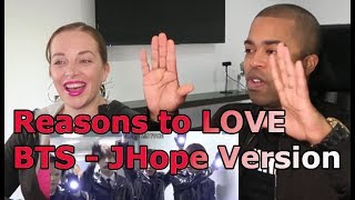 Reasons to Love BTS: J Hope Version (REACTION 🎵)