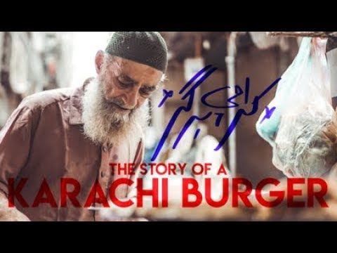 THE STORY OF A KARACHI BURGER
