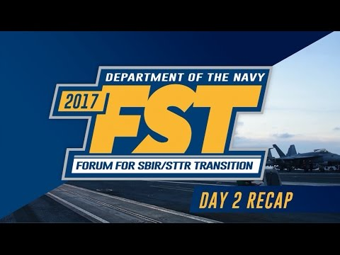 2017 Department of the Navy Forum for SBIR/STTR Transition - Day Two Highlights