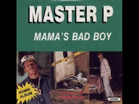 Master P - Mama's Bad Boy