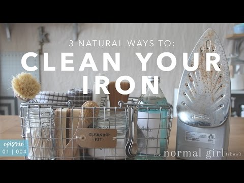 3 Ways to Clean Your Iron   The Normal Girl Show