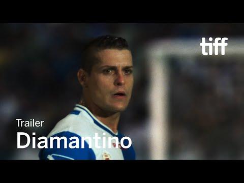 DIAMANTINO Trailer | TIFF 2018
