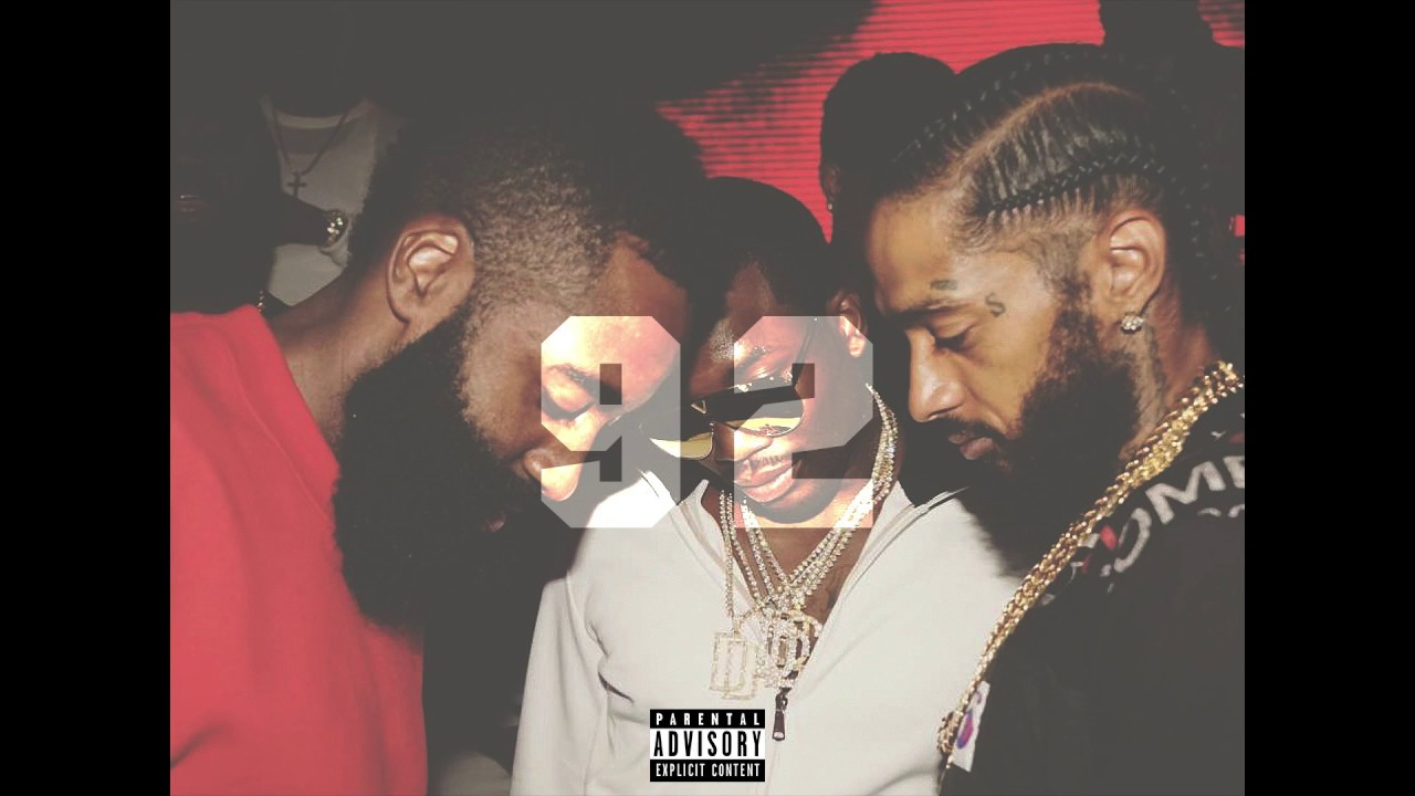 "Nipsey Hussle - ""92 Bars""  (ft. Meek Mill, Dave East, The Game)"